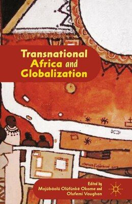 Book Transnational Africa and Globalization by M. Okome