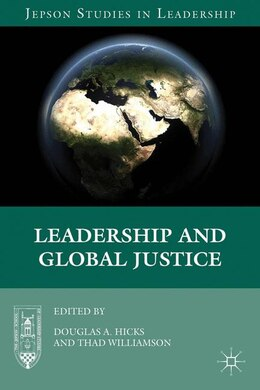 Book Leadership and Global Justice by Douglas A. Hicks