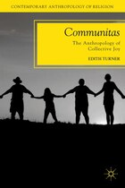 Communitas: The Anthropology of Collective Joy