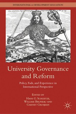 Book University Governance And Reform: Policy, Fads, And Experience In International Perspective by H. Schuetze