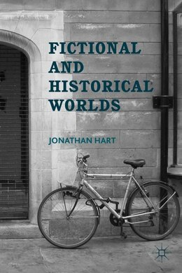 Book Fictional and Historical Worlds by Jonathan Hart
