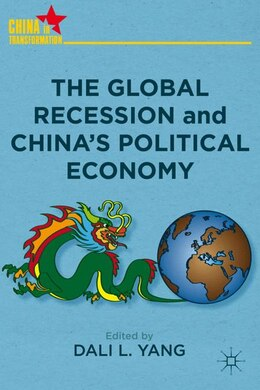 Book The Global Recession and China's Political Economy by Dali L. Yang