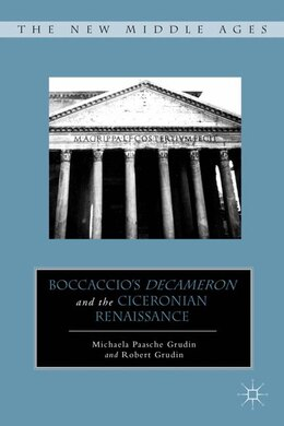 Book Boccaccio's Decameron and the Ciceronian Renaissance by M. Grudin