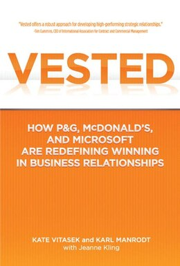 Book Vested: How P&G, McDonald's, and Microsoft are Redefining Winning in Business Relationships by Kate Vitasek