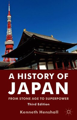 Book A History of Japan: From Stone Age to Superpower by Kenneth Henshall