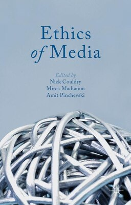 Book Ethics of Media by Nick Couldry