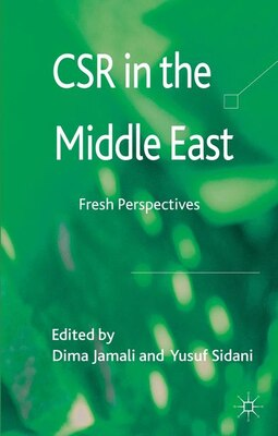 Book CSR in the Middle East: Fresh Perspectives by Dr. Yusuf Sidani