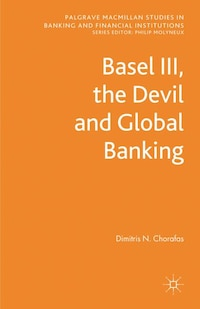 Basel III, the Devil and Global Banking