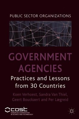 Book Government Agencies: Practices and Lessons from 30 Countries by K. Verhoest