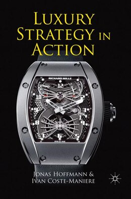 Book Luxury Strategy in Action by Jonas Hoffmann