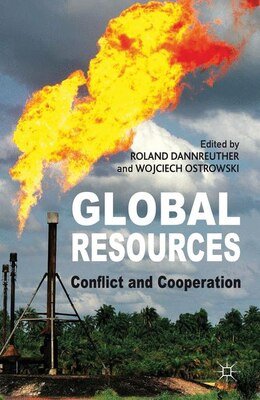 Book Global Resources: Conflict and Cooperation by Roland Dannreuther