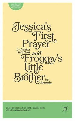 Book Jessica's First Prayer AND Froggy's Little Brother by Hesba Stratton