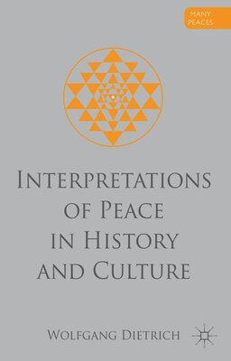 Book Interpretations of Peace in History and Culture by Wolfgang Dietrich