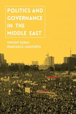 Book Politics and Governance in the Middle East by Vincent Durac