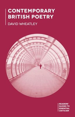 Book Contemporary British Poetry by David Wheatley