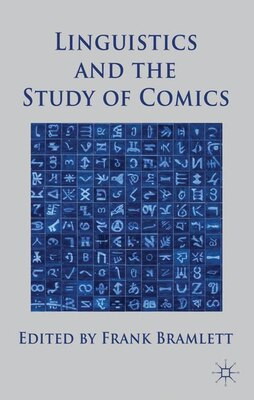 Book Linguistics and the Study of Comics by Frank Bramlett