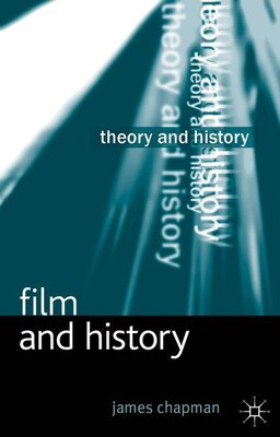 Book Film and History by James Chapman
