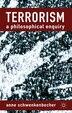 Terrorism: A Philosophical Enquiry by A. Schwenkenbecher