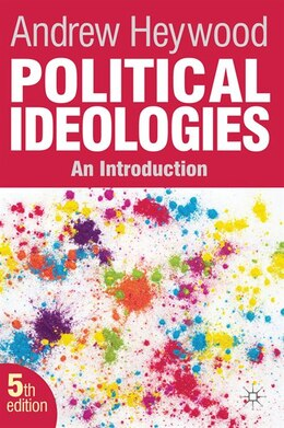Book Political Ideologies: An Introduction by Andrew Heywood