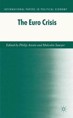 Book The Euro Crisis by Philip Arestis