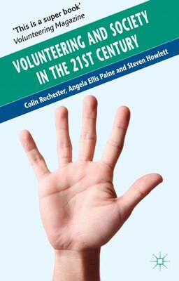 Book Volunteering and Society in the 21st Century by Colin Rochester