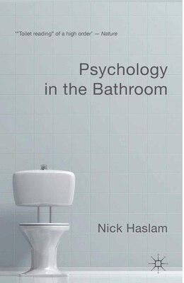Book Psychology in the Bathroom by Nick Haslam