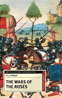 Book The Wars of the Roses by A J Pollard