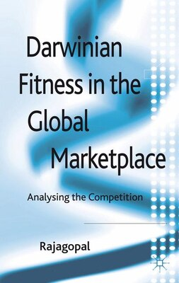 Book Darwinian Fitness in the Global Marketplace: Analysing the Competition by . Rajagopal