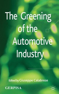 Book The Greening of the Automotive Industry by Giuseppe Calabrese