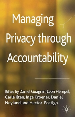 Book Managing Privacy through Accountability by Daniel Guagnin