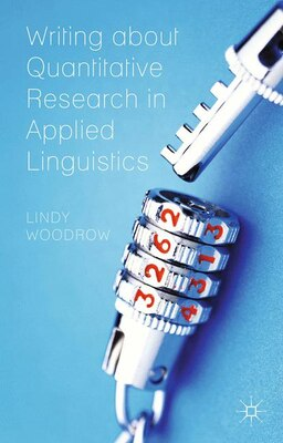 Book Writing about Quantitative Research in Applied Linguistics by Lindy Woodrow