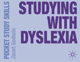 Book Studying with Dyslexia by Janet Godwin