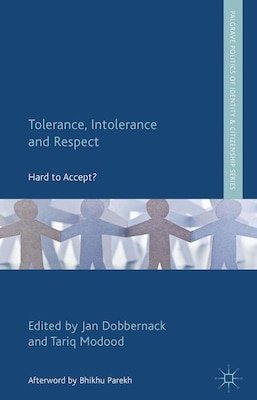 Book Tolerance, Intolerance and Respect: Hard to Accept? by Jan Dobbernack