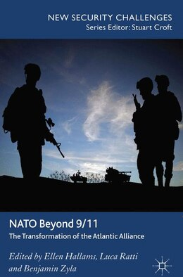 Book NATO beyond 9/11: The Transformation of the Atlantic Alliance by Ellen Hallams