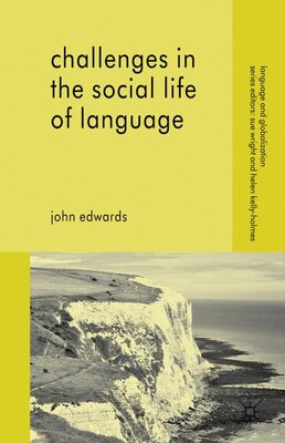 Book Challenges In The Social Life Of Language by John Edwards