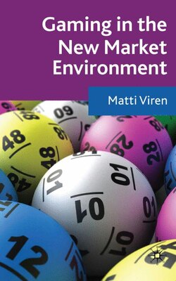 Book Gaming In The New Market Environment by Matti Viren