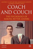 Coach And Couch: The Psychology Of Making Better Leaders