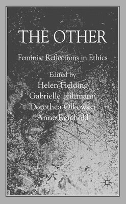 Book The Other: Feminist Reflections in Ethics by Helen Fielding