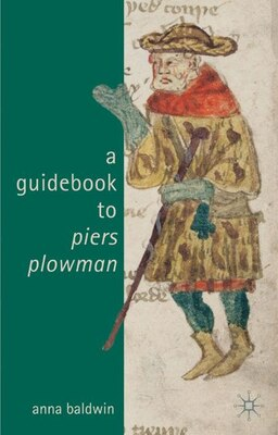 Book A Guide to Piers Plowman by Anna Baldwin