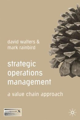 Book Strategic Operations Management: A Value Chain Approach by David Walters