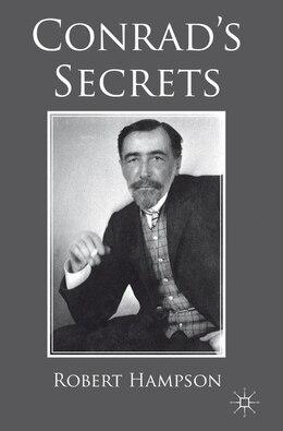 Book Conrad's Secrets by Robert Hampson