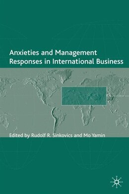 Book Anxieties And Management Responses In International Business by Rudolf Sinkovics