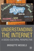 Understanding the Internet: A Socio-Cultural Perspective