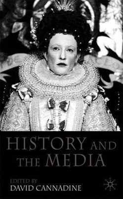 Book History And The Media by David Cannadine