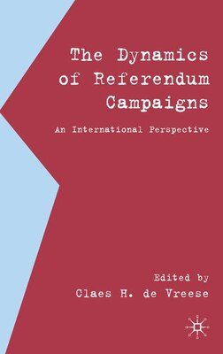 Book Dynamics Of Referendum Campaigns: An International Perspective by Claes H De Vreese