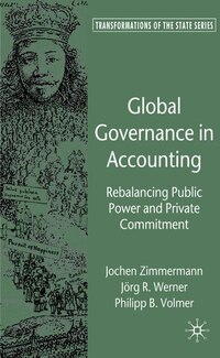 Global Governance in Accounting: Rebalancing Public Power and Private Commitment