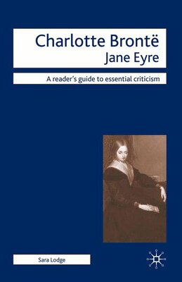 Book Charlotte Bronte - Jane Eyre by Sara Lodge