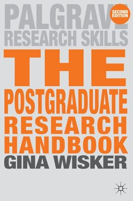 Book The Postgraduate Research Handbook: Succeed with your MA, MPhil, EdD and PhD by Gina Wisker