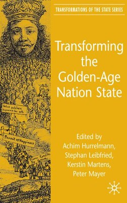 Book Transforming The Golden-age Nation State by A. Hurrelmann