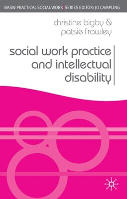 Book Social Work Practice and Intellectual Disability: Working to Support Change by Christine Bigby